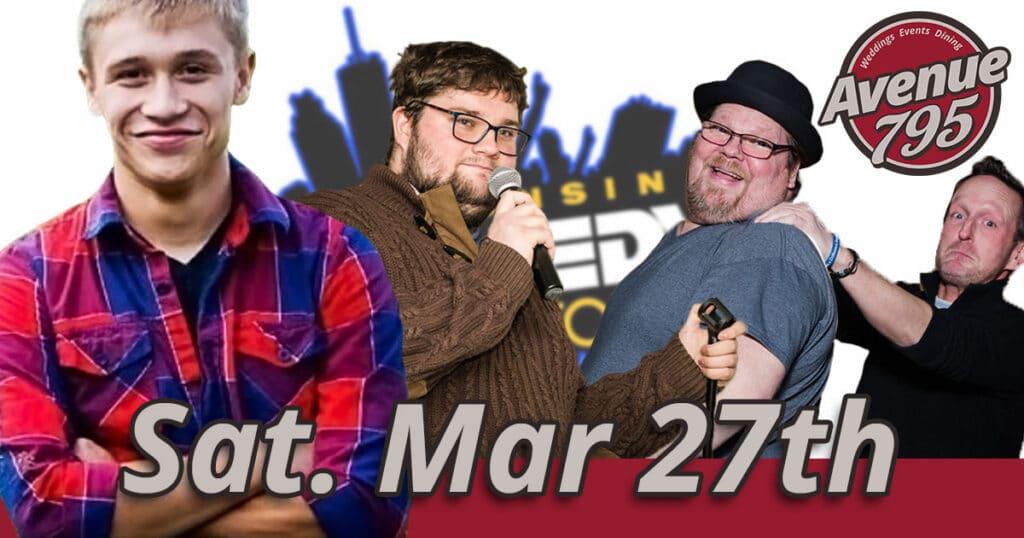 Fond du Lac comedy show 03/27/21 at Avenue 795.